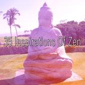 35 Inspirations Of Zen by Zen Music Garden