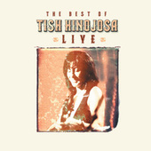 Play & Download The Best Of Tish Hinojosa: Live by Tish Hinojosa | Napster