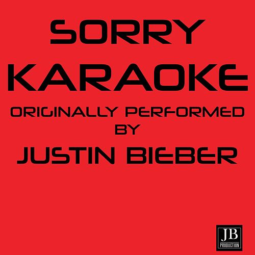 Sorry (Originally Performed By Justin Bieber) by Disco Fever
