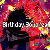 Birthday Bonanza by Happy Birthday