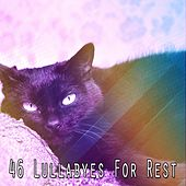 46 Lullabyes For Rest by Smart Baby Lullaby