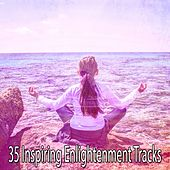 35 Inspiring Enlightenment Tracks by Zen Meditation and Natural White Noise and New Age Deep Massage