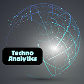 Techno Analytics by Various Artists