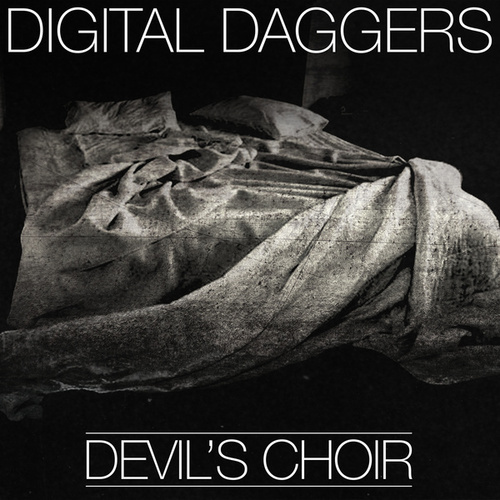 Devil's Choir by Digital Daggers