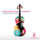 From Ushant to Armenia - Florentine Mulsant (Live) by Various Artists