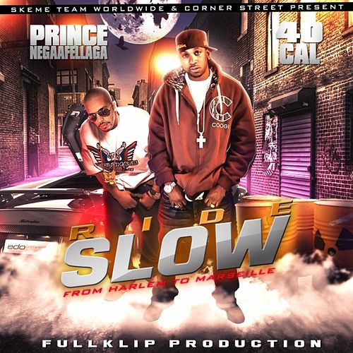 Ride Slow(3rd Kroniks Du Futur Single) by Prince Negaafellga