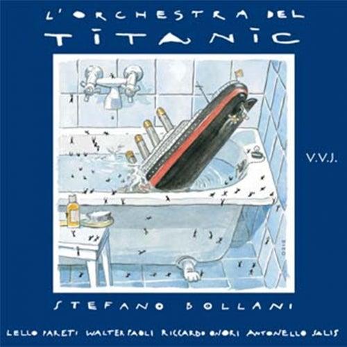 Play & Download L'orchestra del Titanic by Stefano Bollani | Napster
