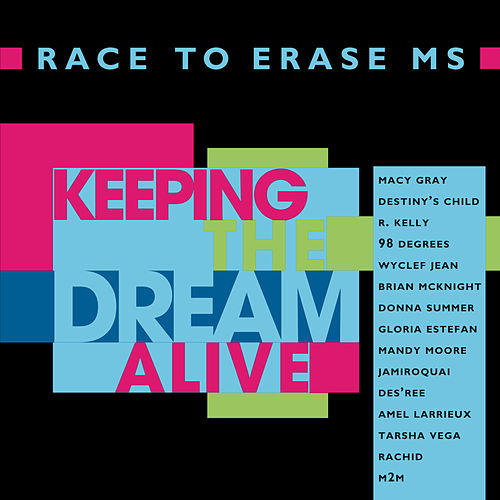 Play & Download Keeping The Dream Alive -  Race To Erase MS by Various Artists | Napster