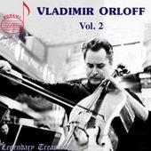 Play & Download Vladimir Orloff, Vol. 2 by Vladimir Orloff | Napster
