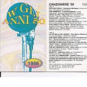 Play & Download Canzoniere '56 - Canzoni Originali Del 1956 by Various Artists | Napster