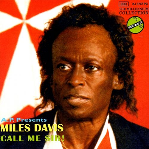 Call Me Sir! by Miles Davis