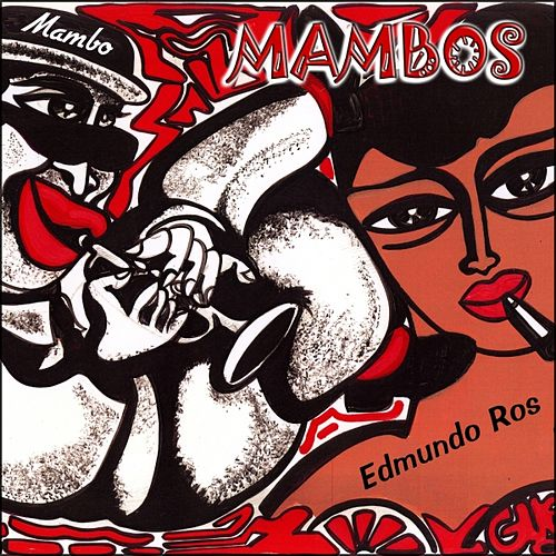 Play & Download Mambos by Edmundo Ros | Napster