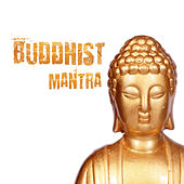 Buddhist Mantra by New Age