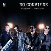 No Conviene by Gangster