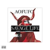 Savage Life by UFO
