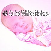 48 Quiet White Noises by Deep Sleep Relaxation