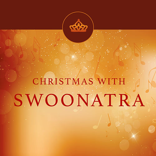 Christmas with Swoonatra by Frank Sinatra