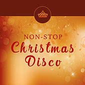 Non Stop Christmas Disco by The Holiday People