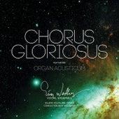Chorus Gloriosus by Various Artists