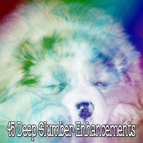 45 Deep Slumber Enhancements by Deep Sleep Relaxation