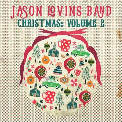 Christmas, Vol. 2 by The Jason Lovins Band