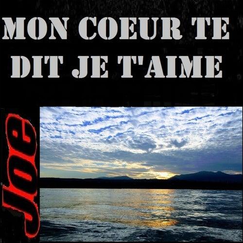 Mon Coeur Te Dit Je T'aime by Joe