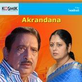 Akrandana (Original Motion Pictures Soundtrack) by P. Susheela