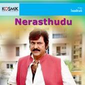 Nerasthudu (Original Motion Pictures Soundtrack) by Various Artists