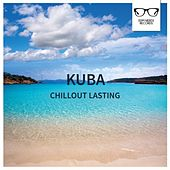 Chillout Lasting - EP by Kuba