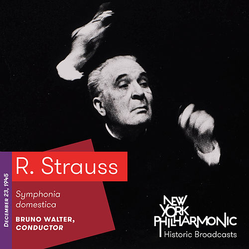 R. Strauss: Symphonia domestica by New York Philharmonic