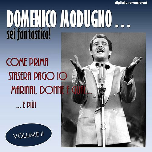 Sei fantástico!, Vol. 2 (Digitally Remastered) by Domenico Modugno