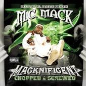 Macknificent (Chopped & Screwed) by M.C. Mack