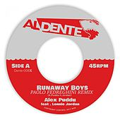 Runaway Boys (Paolo Fedreghini Remix) by Alex Puddu