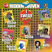Riddim Driven: I Swear by Various Artists