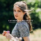 Thought It Was Gonna Be Me von Catherine McGrath