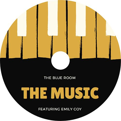 The Music by Blue Room