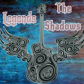 Legends: The Shadows by The Shadows