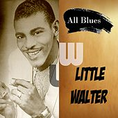 All Blues, Little Walter by Little Walter