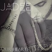 Our Hearts by Jadee