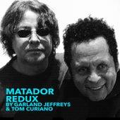 Matador Redux by Garland Jeffreys
