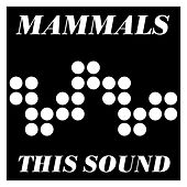 This Sound by The Mammals