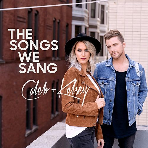 The Songs We Sang de Caleb and Kelsey