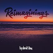 Reimaginings by David Tam