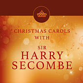 Christmas Carols with Sir Harry Secombe by Sir Harry Secombe