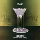 Feels Good (The Brukout Remix) by Xam Volo