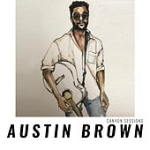 Canyon Sessions by Austin Brown