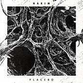 Placebo by Hakim
