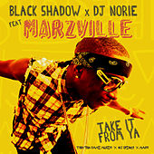 Take It from Ya by Dj Norie