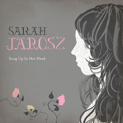 Play & Download Song Up In Her Head by Sarah Jarosz | Napster