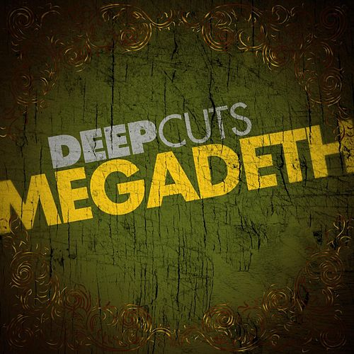 Deep Cuts by Megadeth